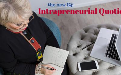 The new IQ: Intrapreneurial Quotient